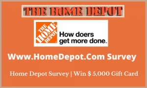Www.HomeDepot.Com Survey – Home Depot Survey