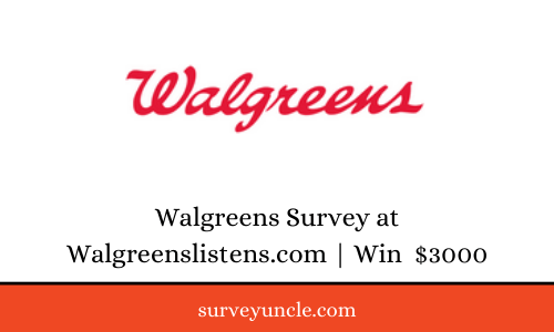 Walgreens Survey at Walgreenslistens.com | Win  $3000