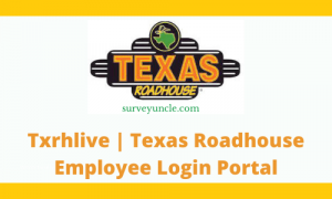 Txrhlive | Texas Roadhouse Employee Login Portal