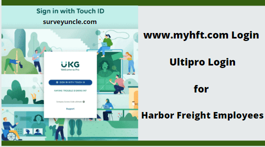 www.myhft.com Login – Ultipro Login for Harbor Freight Employees